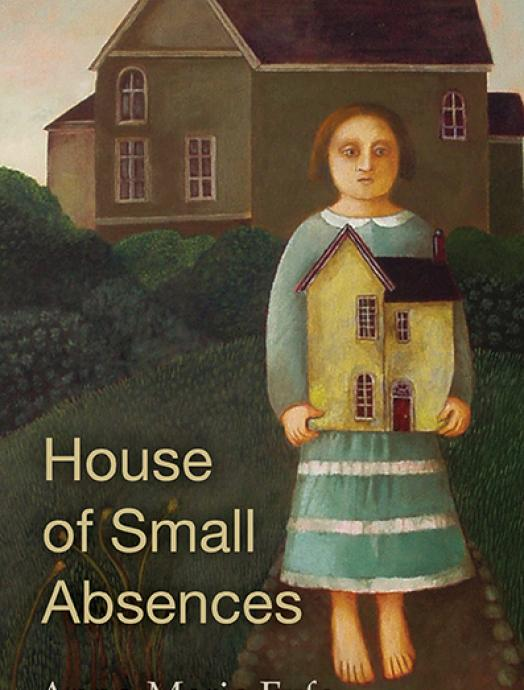 House of Small Absences