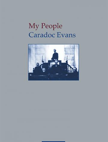 My People, Caradoc Evans