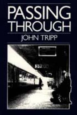 passing through, john tripp