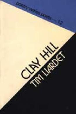 Tim Liardet, Clay Hill