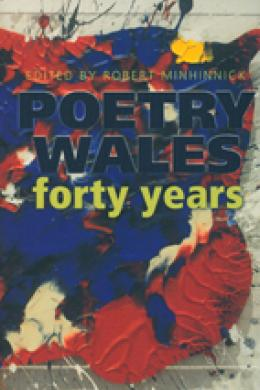 poetry wales forty years