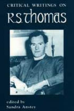 Critical Writings on R.S. Thomas, antsey