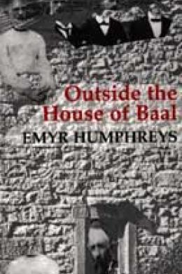 outside the house of baal, emyr humphreys