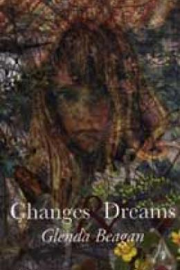 changes and dreams, glenda beagan