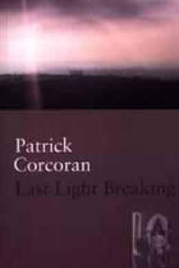 last light breaking, patrick corcoran