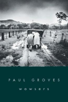 Paul Groves, Wowsers