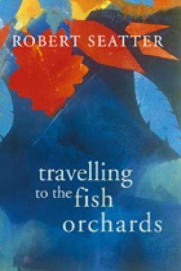 Travelling to the Fish Orchards