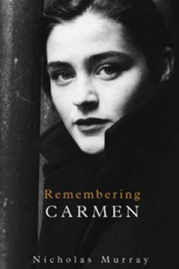 remembering carmen, nicholas murray