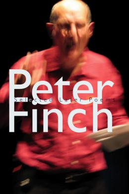 peter finch later selected poems
