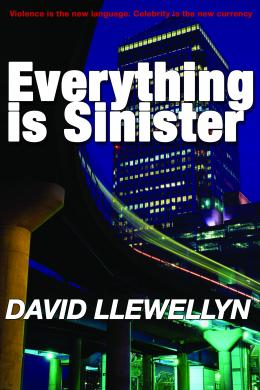 everything is sinister, david llewellyn