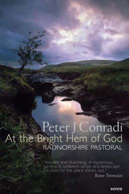 at the bright hem of god: radnorshire pastoral