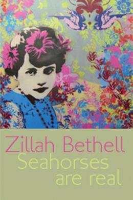 seahorses are real, zillah bethell