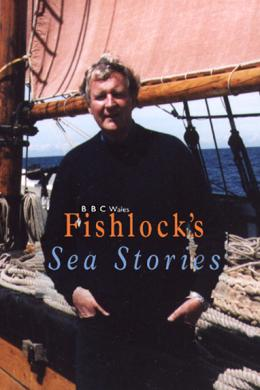Fishlock's Sea Stories, Trevor Fishlock