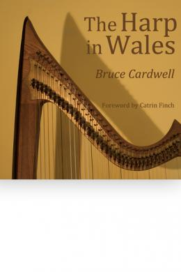 The Harp in Wales, Bruce Cardwell
