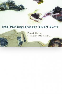 Into Painting: Brendan Stuart Burns