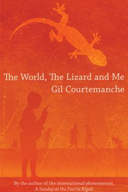 The World, the Lizard and Me