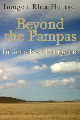 Beyond the Pampas, Imogen Rhia Herrad