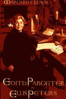 Edith Pargeter: Ellis Peters