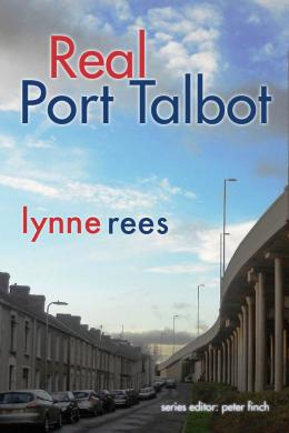 Real Port Talbot, Lynne Rees