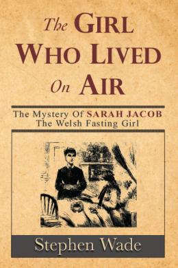 Stephen Wade, The Girl Who Lived On Air