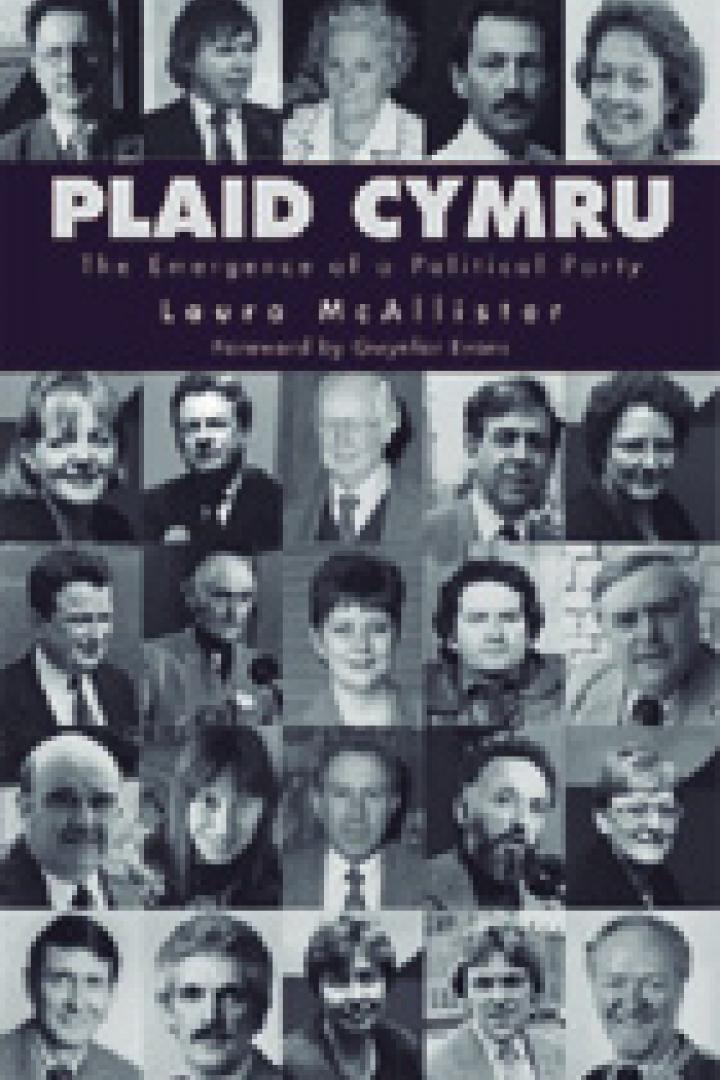 Plaid Cymru: The Emergence of a Political Party, Laura McAllister