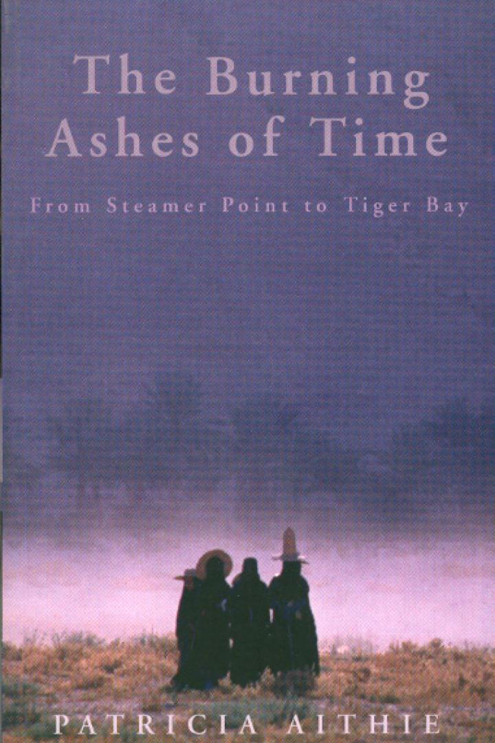 The Burning Ashes of Time, Patricia Aithie