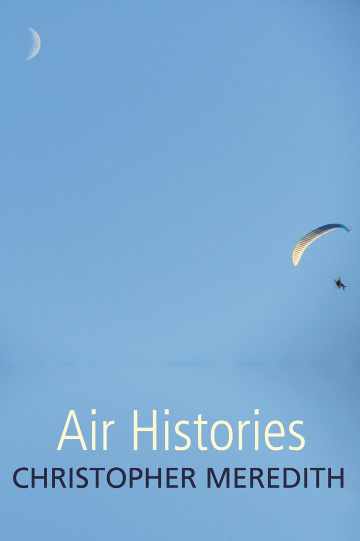 Air Histories, Christopher Meredith