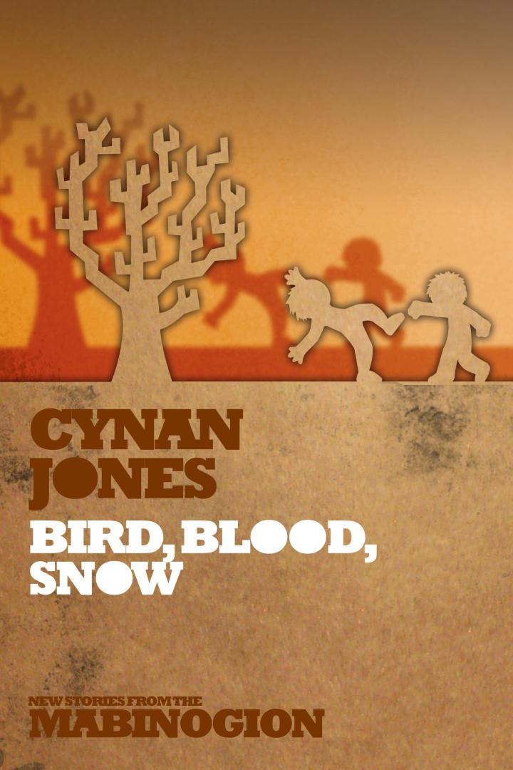 Bird, Blood, Snow, Cynan Jones