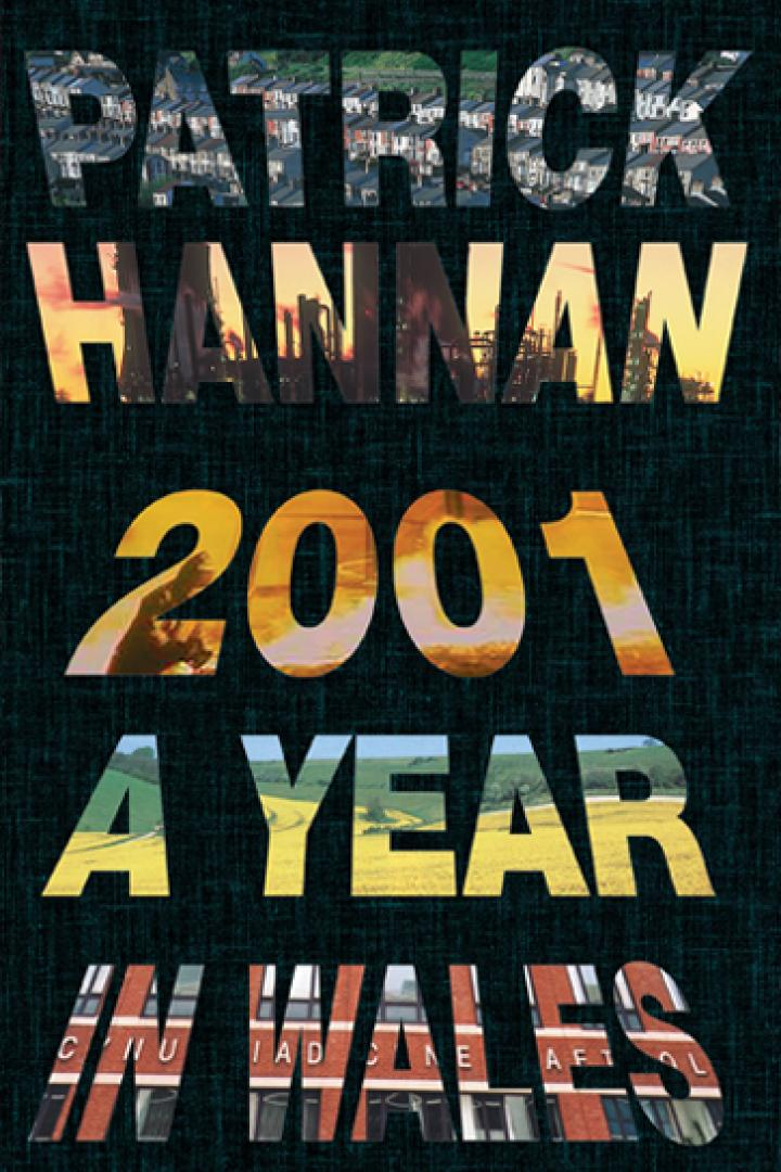 2001 a year in wales, patrick hannan