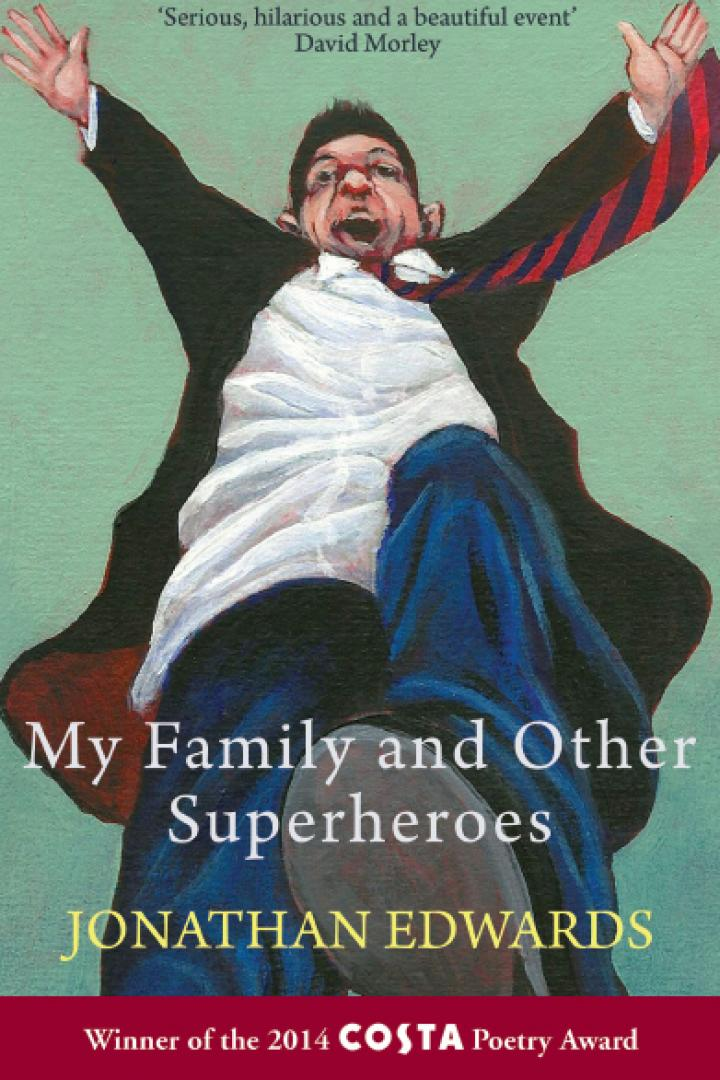 Jonathan Edwards, My Family and Other Superheroes