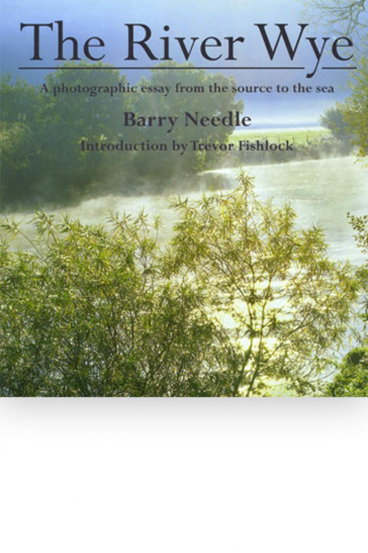 The River Wye, Barry Needle