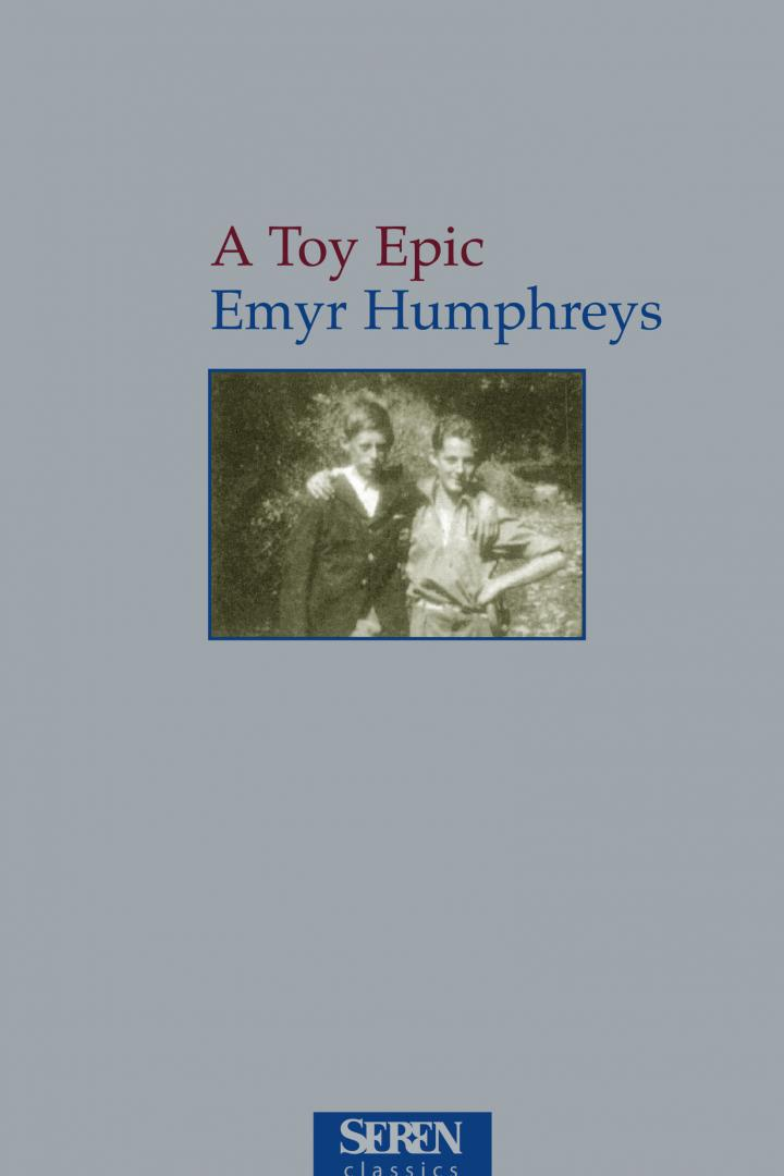 A Toy Epic, Emyr Humphreys