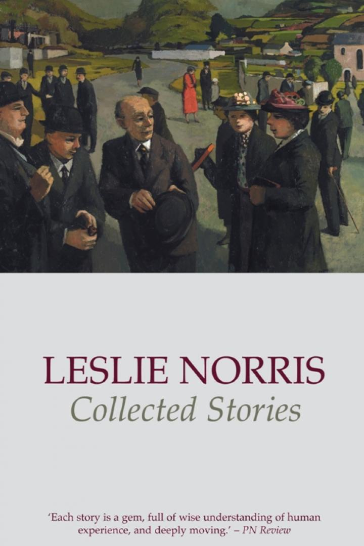 Leslie Norris, Collected Stories