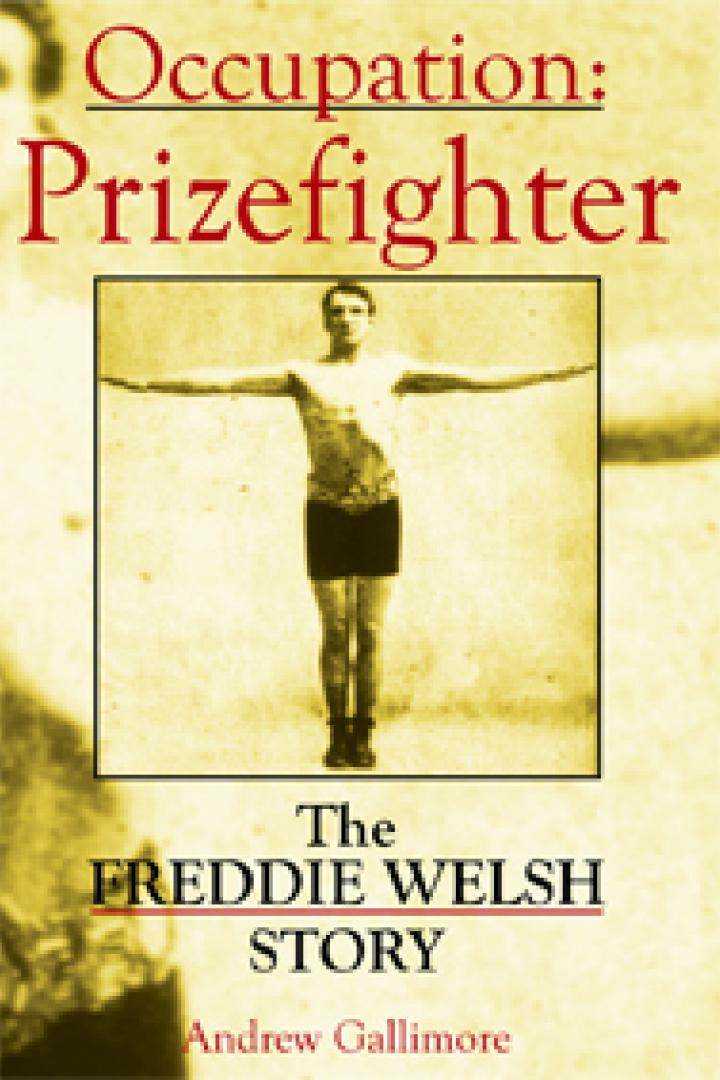 occupation prizefighter freddie welsh story
