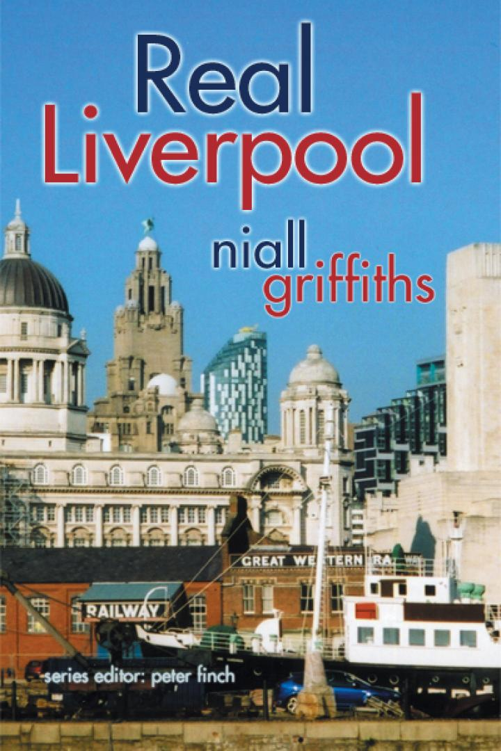 Real Liverpool, Niall Griffiths