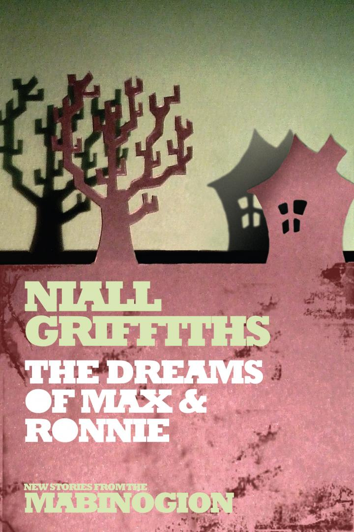 The Dreams of Max and Ronnies  Griffiths, Niall
